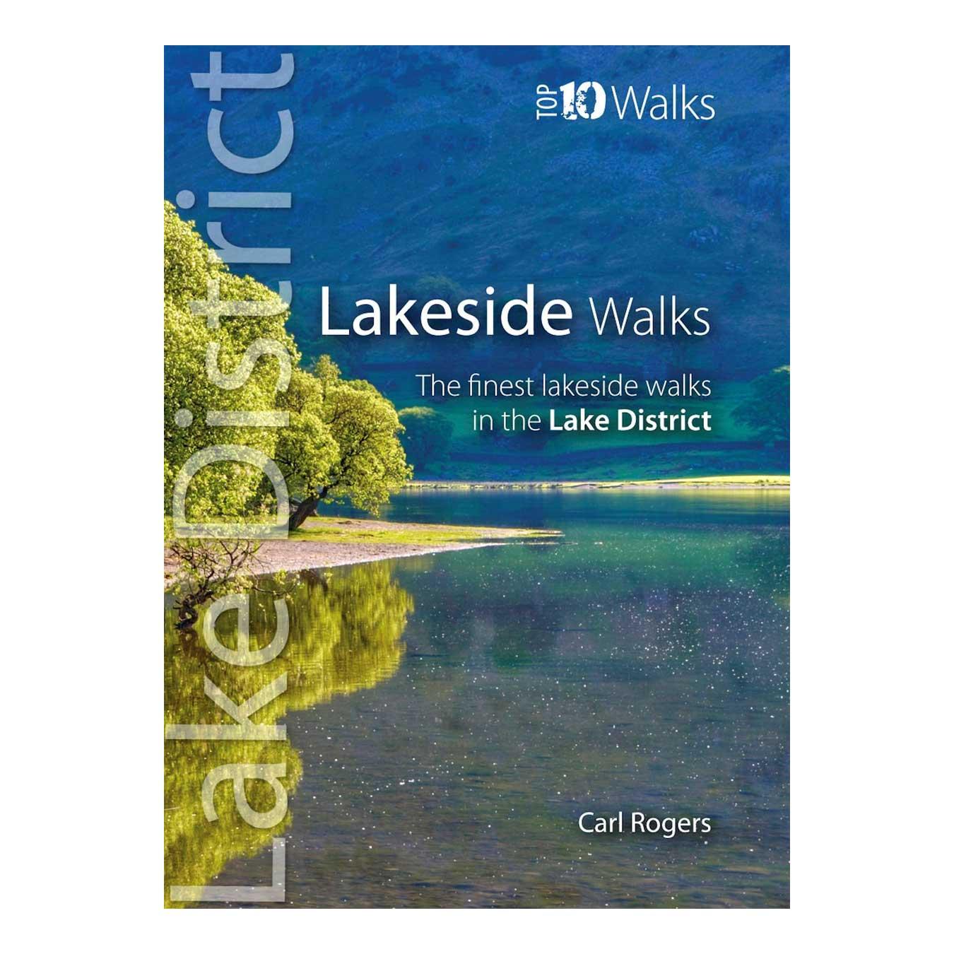 Lakeside Walks: Classic Lakeside Walks in Cumbria (Top 10 Walks)